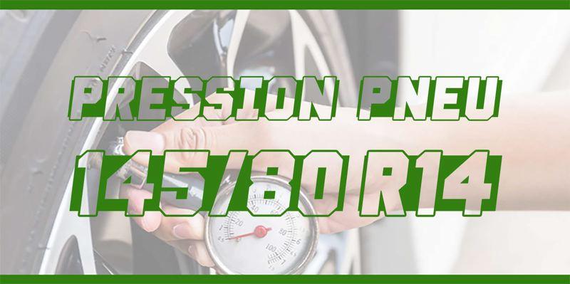 Pression Pneu 145/80 R14