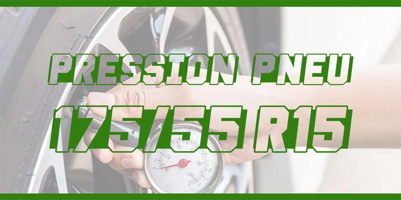 Pression Pneu 175/55 R15