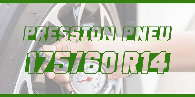 Pression Pneu 175/60 R14