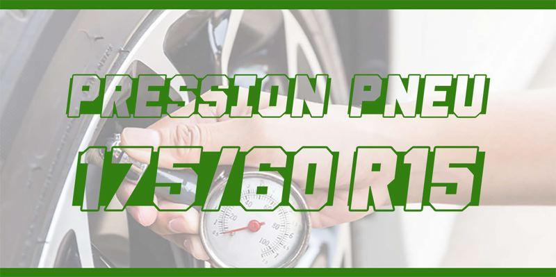 Pression Pneu 175/60 R15