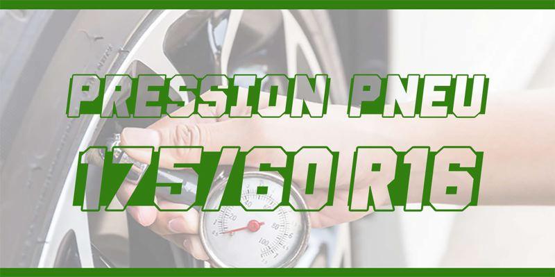 Pression Pneu 175/60 R16