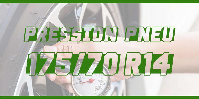Pression Pneu 175/70 R14