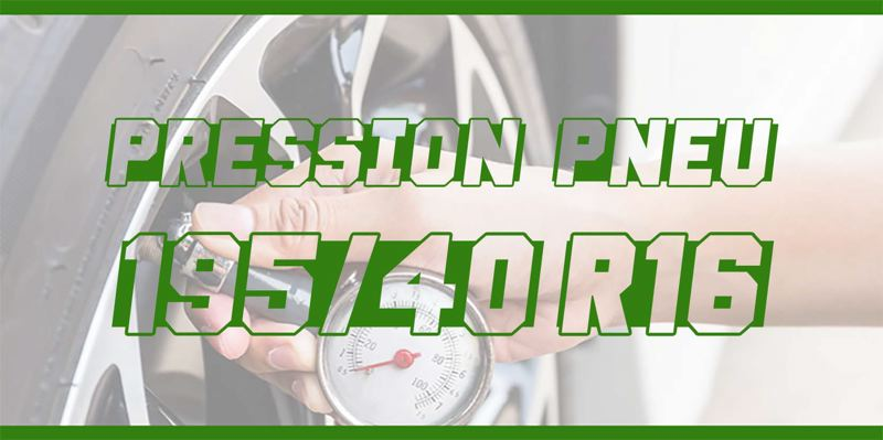 Pression Pneu 195/40 R16