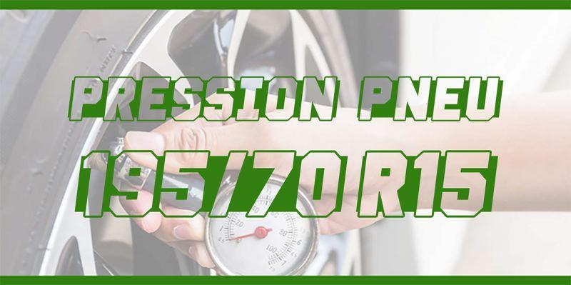 Pression Pneu 195/70 R15