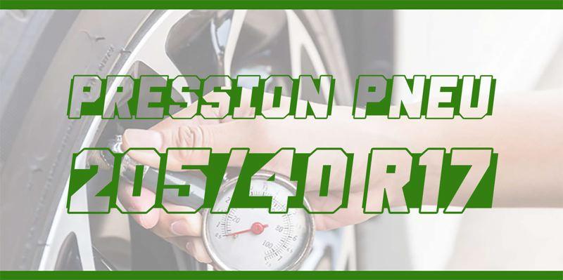 Pression Pneu 205/40 R17