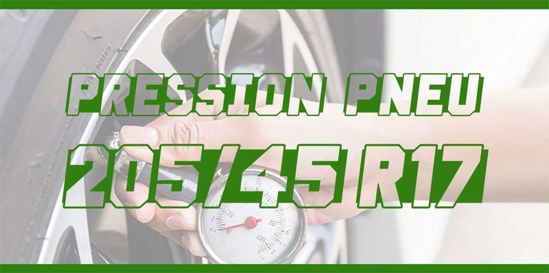 Pression Pneu 205/45 R17