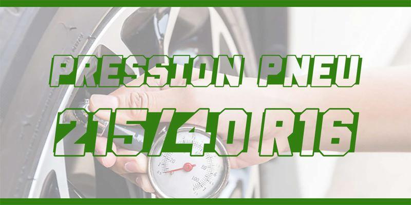 Pression Pneu 215/40 R16