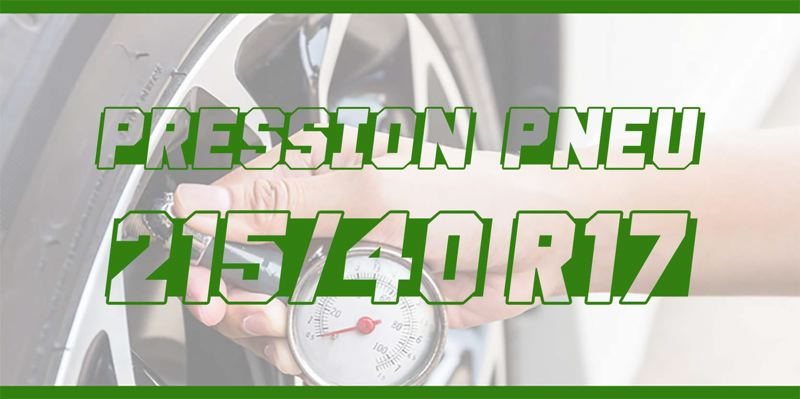 Pression Pneu 215/40 R17