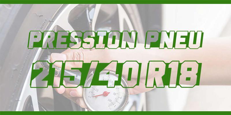 Pression Pneu 215/40 R18