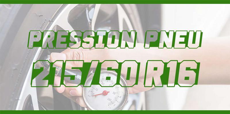 Pression Pneu 215/60 R16