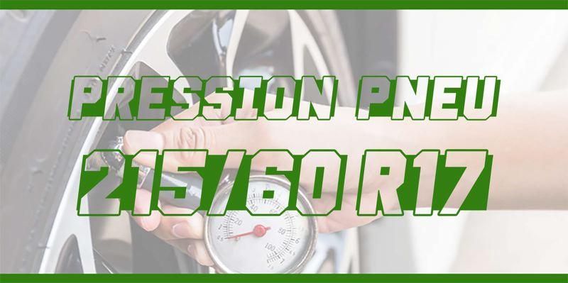 Pression Pneu 215/60 R17