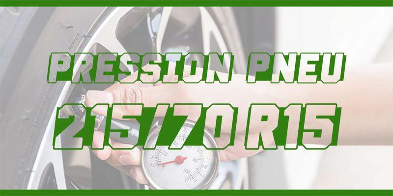 Pression Pneu 215/70 R15