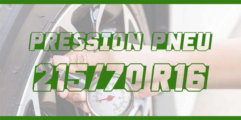Pression Pneu 215/70 R16