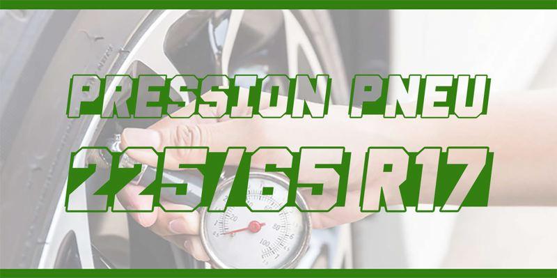 Pression Pneu 225/65 R17