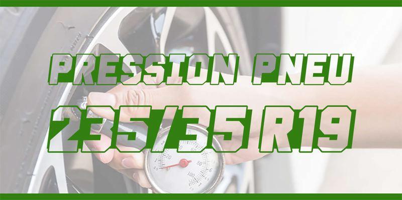 Pression Pneu 235/35 R19