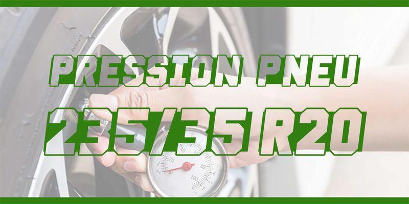 Pression Pneu 235/35 R20