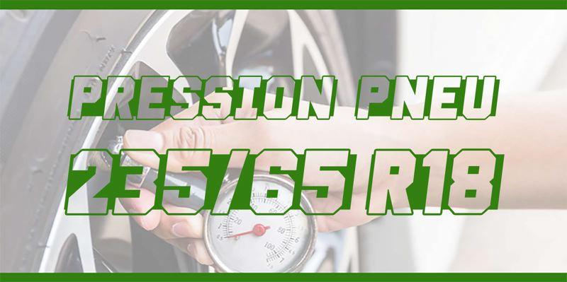 Pression Pneu 235/65 R18