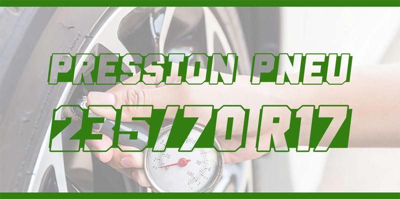 Pression Pneu 235/70 R17