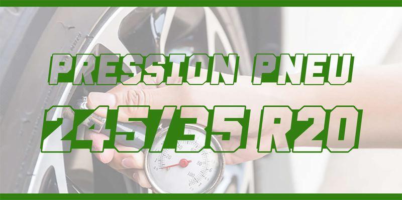 Pression Pneu 245/35 R20