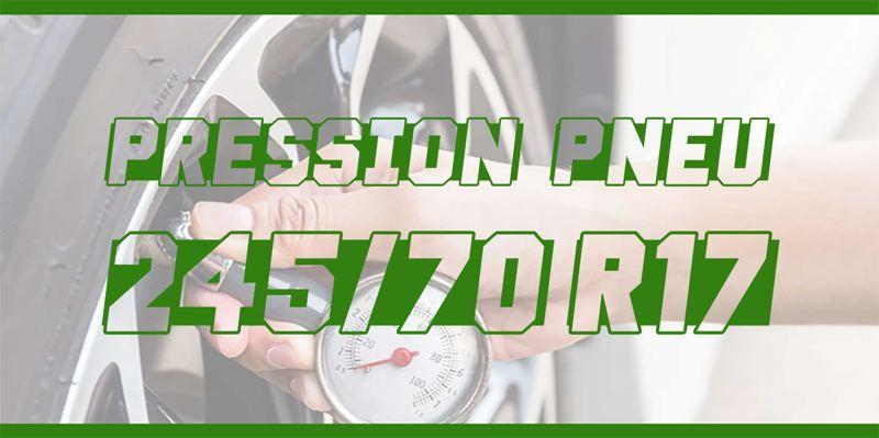 Pression Pneu 245/70 R17