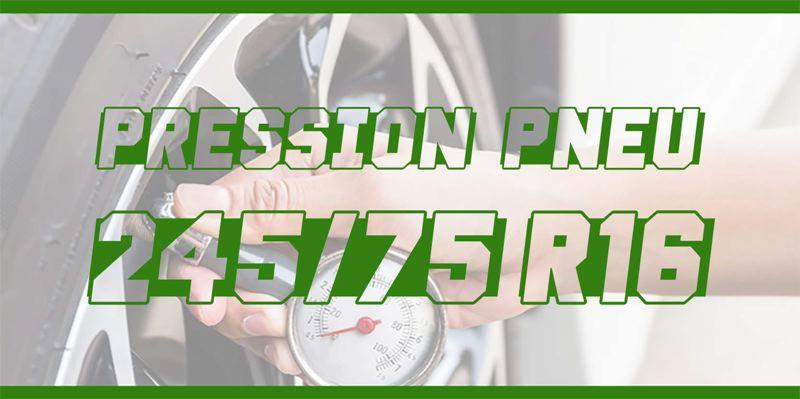 Pression Pneu 245/75 R16