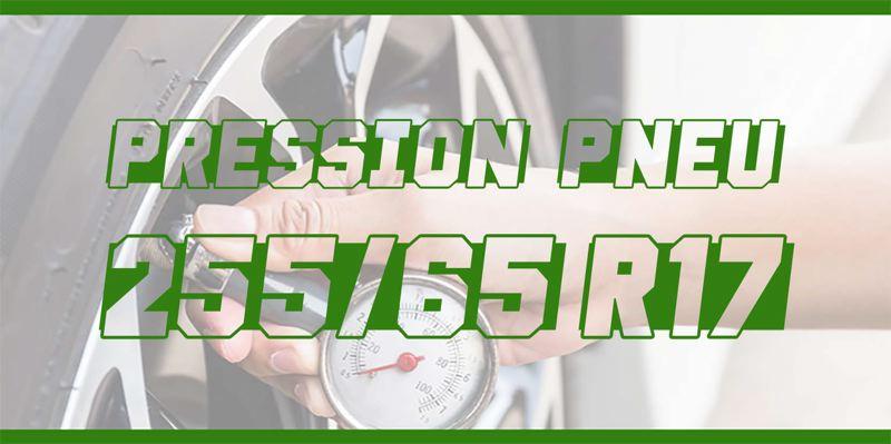 Pression Pneu 255/65 R17