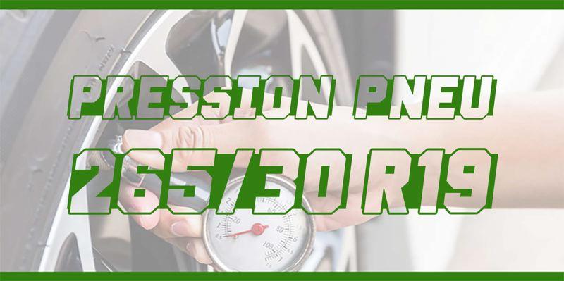 Pression Pneu 265/30 R19