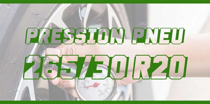 Pression Pneu 265/30 R20