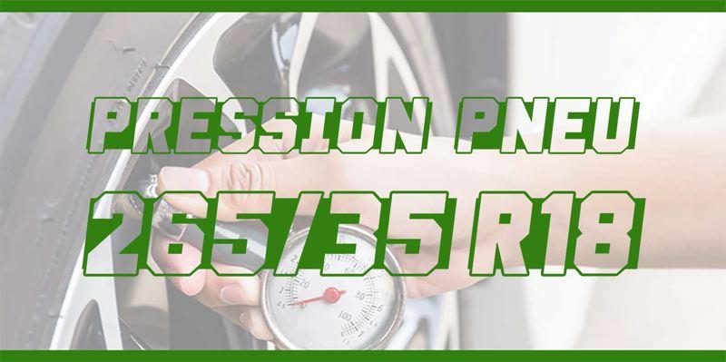 Pression Pneu 265/35 R18