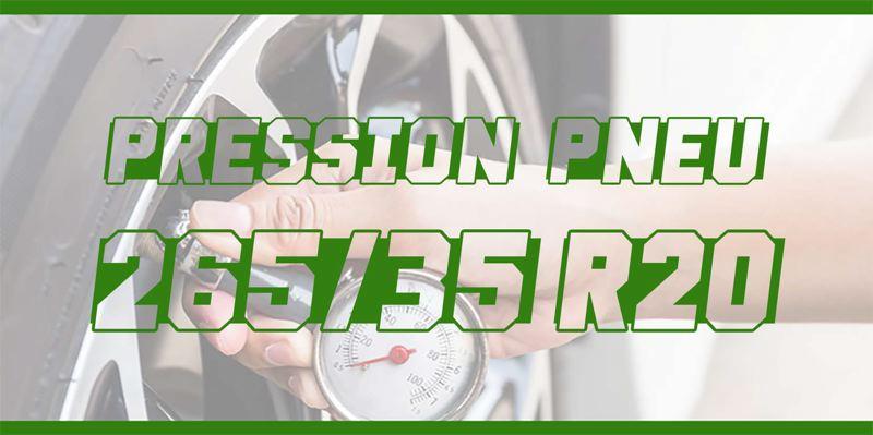 Pression Pneu 265/35 R20