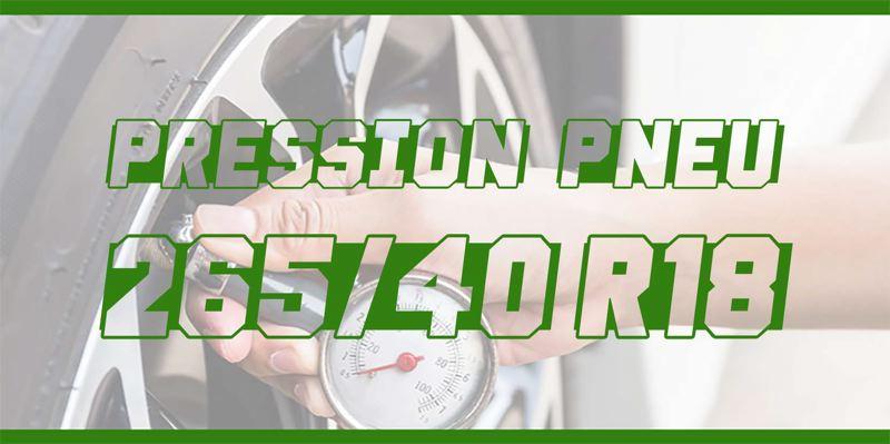 Pression Pneu 265/40 R18