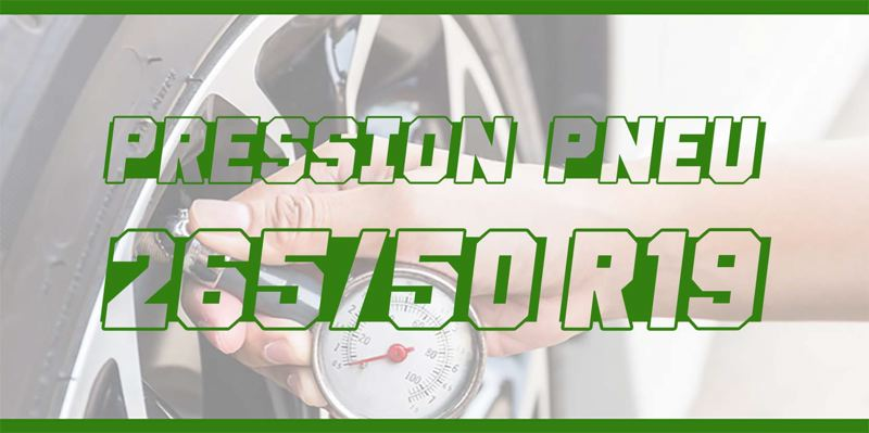 Pression Pneu 265/50 R19