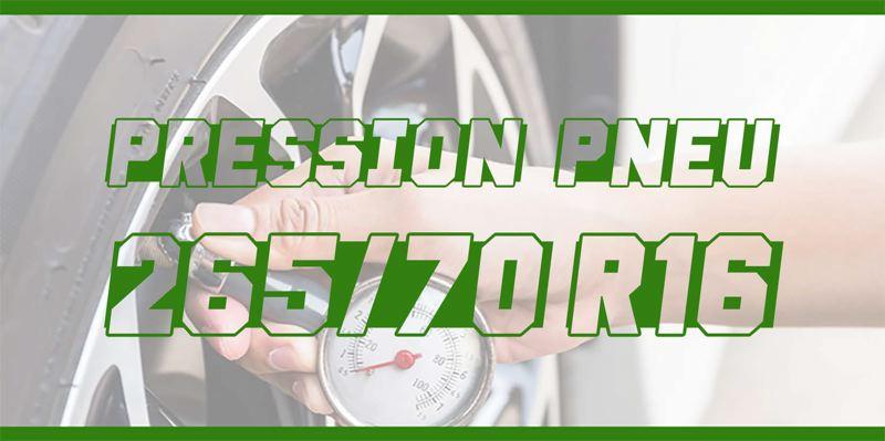 Pression Pneu 265/70 R16