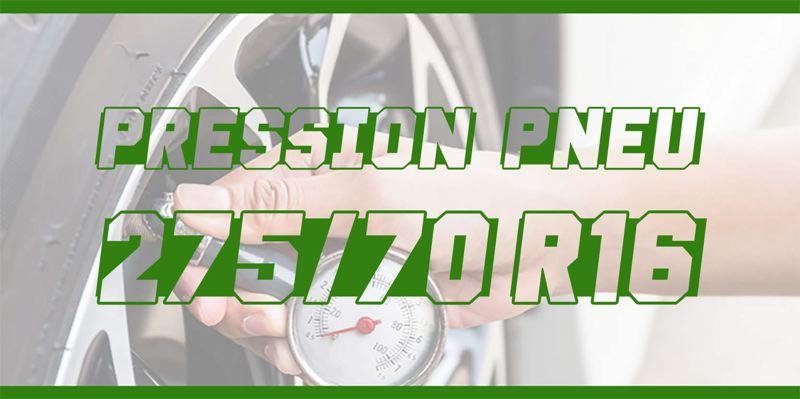 Pression Pneu 275/70 R16
