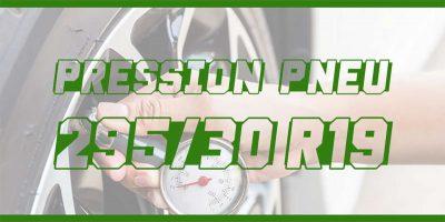 La bonne pression de gonflage pour les pneus de taille pression-pneu-295-30-r19.jpg