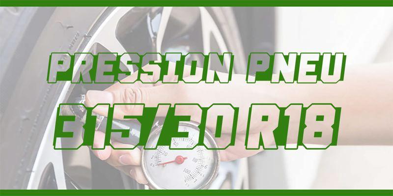 Pression Pneu 315/30 R18